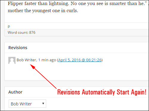 WordPress will automatically begin to save all new revisions again!