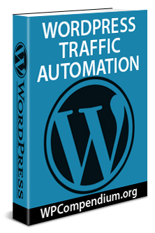 WordPress Traffic Automation Guide