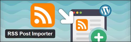 RSS Post Importer WP Plugin