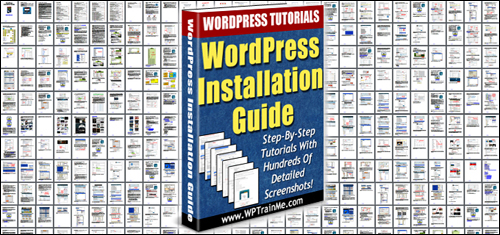 WPTrainMe PRO plugin users also receive a detailed step-by-step WordPress Installation Guide!