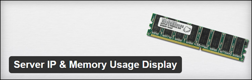 Server IP & Memory Usage Display WordPress Plugin