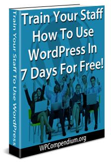 WP Compendium Employee Training Course WordPress Business Staff Program Launched