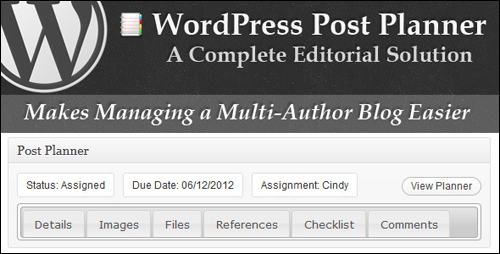 WordPress Post Planner - WordPress Editorial Solution Plugin