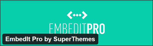 EmbedIt Pro - WordPress Plugin