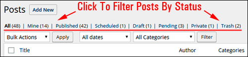 WordPress Post Management Screen - Click menu links to filter by status
