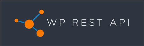 WordPress v. 4.7 - WP REST API